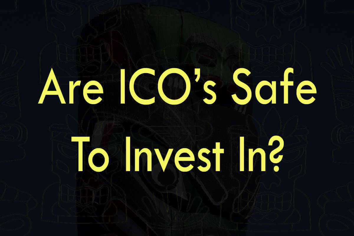 Post about are ICO's safe to invest in