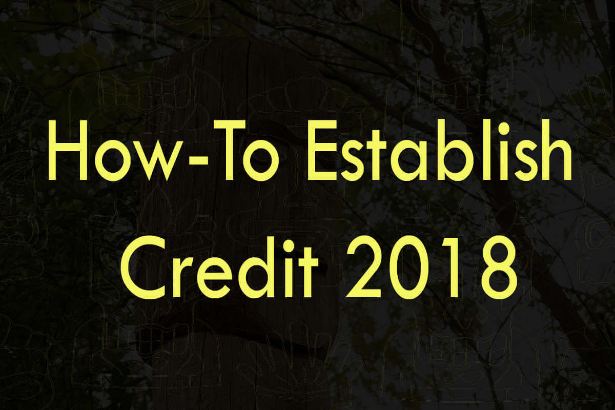 Post about how-to establish credit