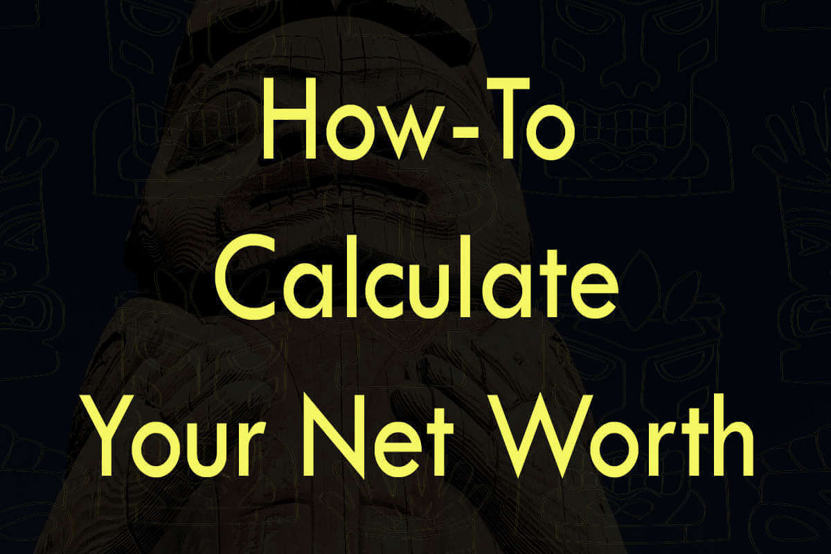 Post about how-to calculate your net worth