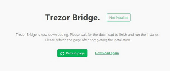 Trezor Bridge refresh page